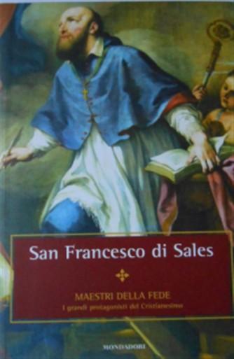 Maestri della Fede n° 34 - San Francesco di Sales - Mondadori