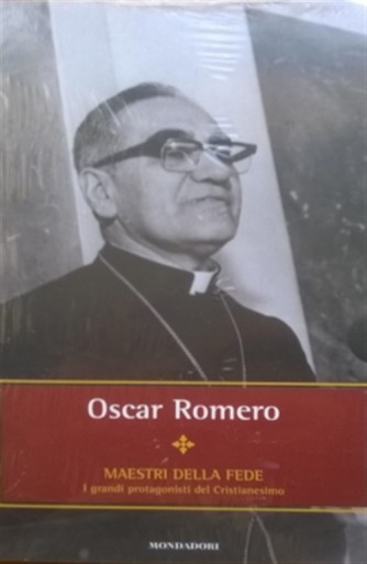 Maestri della Fede n° 36 - Oscar Romero - Mondadori