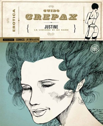 Guido Crepax Erotica n. 4: Justine, la lezione di De Sade
