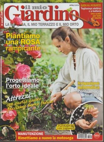Il mio Giardino - mensile n. 220 Aprile 2018 - Progettiamo l'orto ideale