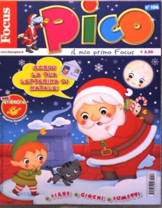 """Focus Pico - mensile n. 106 - Dicembre 2016 """"Scrivi la tua letterina di Natale"""""""