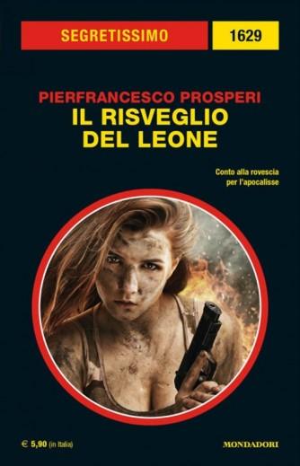 Segretissimo 1629 - Il risveglio del leone di Pierfranceco Prosperi - Mondadori