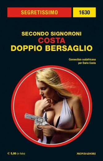 Segretissimo 1630 - Costa: Doppio bersaglio di Secondo Signoroni - Mondadori