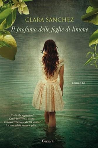 Il profumo delle foglie di limone di Clara Sanchez - i libri di Donna Moderna
