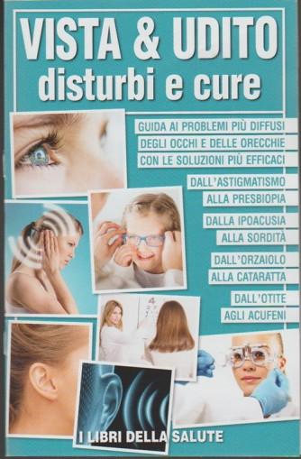 Vista & Udito: Disturbi e cure - Mensile pocket n. 4 Aprile 2018