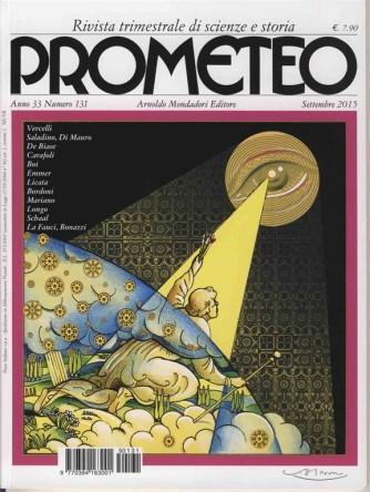 Prometeo n° 131 - Trimestrale Settembre 2015 - Rivista di scienze e storia