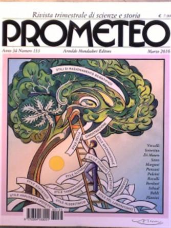 Prometeo n° 133 - Trimestrale Marzo 2016 - Rivita di scienze e storia