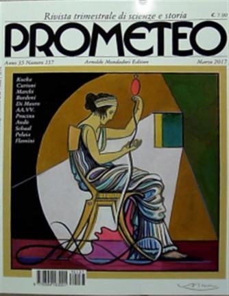 Prometeo n° 137 - Trimestrale Marzo 2017 - Rivista di scienze e storia