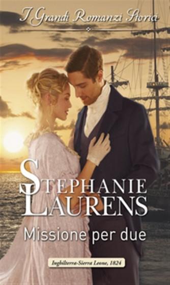i Grandi Romanzi Storici vol.1102 - Missione per due di Stephanie Laurens