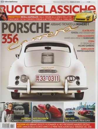 Ruote Classiche -mensile n.350 febbraio 2018- Porsche 356 Carrera trovata la n.1