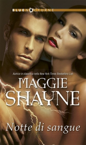 Coll.BlueNocturne n. 125 - Notte di sangue di Maggie Shayne