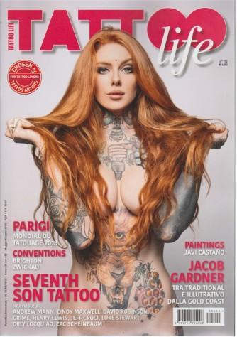 Tattoo Life - n. 112 - periodico bimestrale maggio/giugno 2018