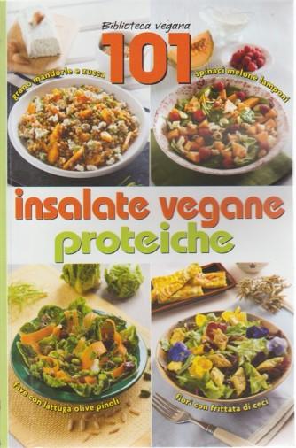 101 nsalate vegane proteiche n. 1 . Gli speciali di We Veg. bimestrale aprile - maggio 2018