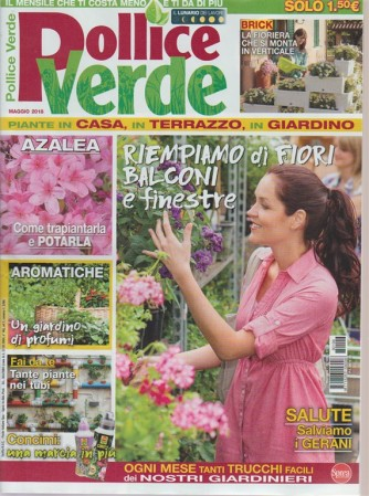 Pollice Verde - n. 106 mensile maggio 2018