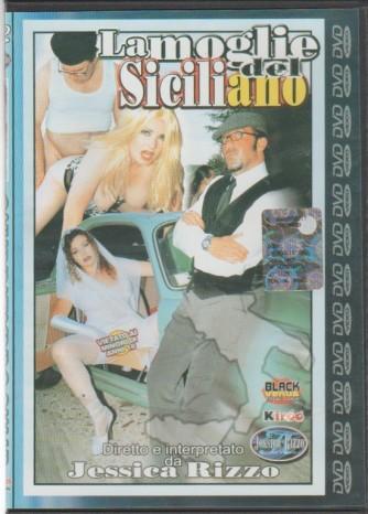 DVD XXX - La moglie del siciliano  diretto e iterpretato da Jessica Rizzo
