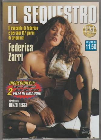DVD XXX - Federica Zarri: il Sequestro diretto da Renzo Reggi