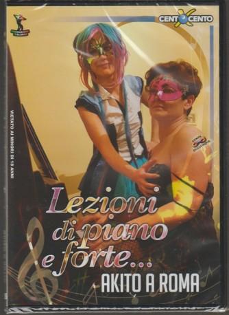DVD XXX - Lezioni di piano e forte... Akito a ROMA by Cento x cento