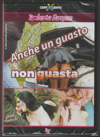 "DVD XXX - Anche un guasto non guasta by Cento x cento ""Roberta Farnese"""
