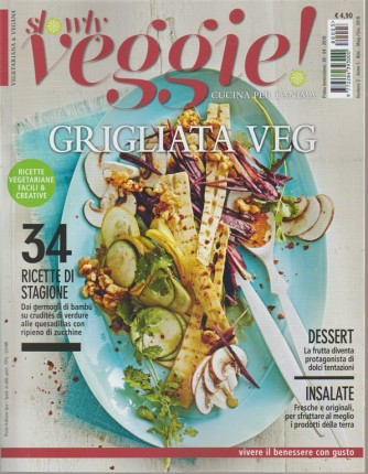 Slowly Veggie! - bimestrale n. 3 Maggio 2018 Vegetariana & Vegana