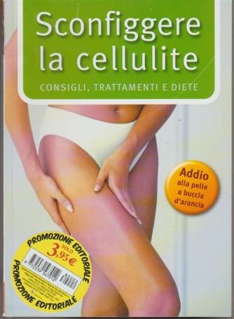 Sconfiggere la cellulite: consigli, trattamenti e diee