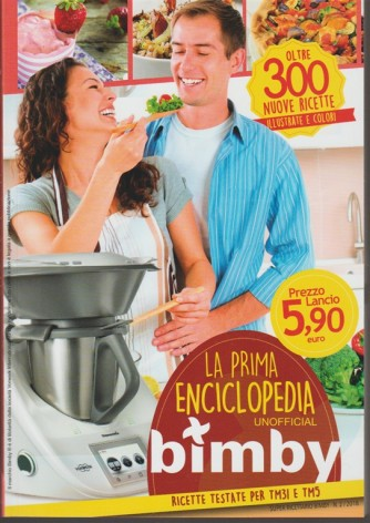 Super Ricettario Bimby: La Prima Enciclopedia per Bimby -unofficial