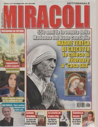 Miracoli - n.16 - dal 8 maggio 2018 - settimanale