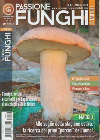 Passione Funghi e Tartufi - mensile n. 82 Maggio 2018