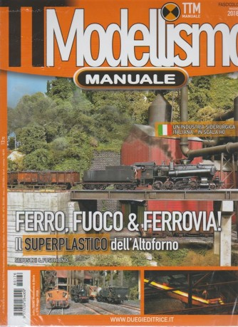 Tt Modellismo manuale n. 176 maggio 2018 - mensile - tutto treno Modellismo & Storia
