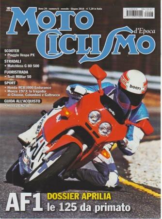 Motociclismo Epoca - n. 6 - mensile - giugno 2018