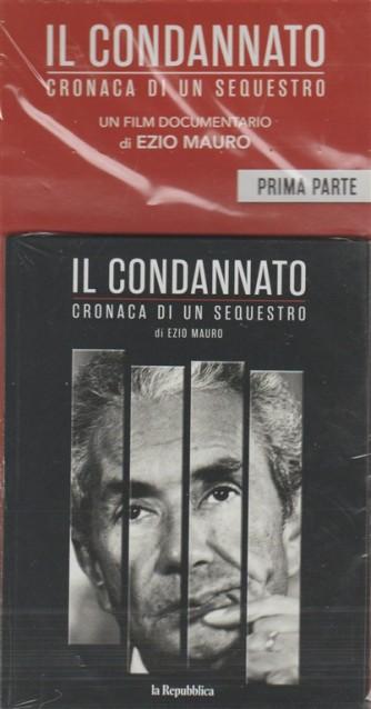 DVD - Il Condannato (Moro): Cronaca di un sequestro - Parte Prima - Ezio Mauro