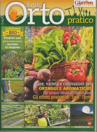 Il Mio Orto Pratico - bimestrale n.3 Maggio 2018 Coltivare Bio