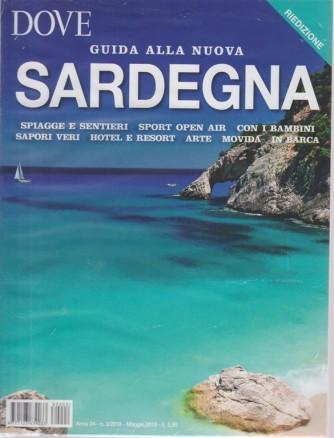 Dove. Guida alla nuova Sardegna. n. 3 - maggio 2018 -riedizione