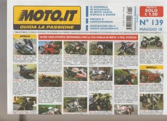 Moto.It - mensile n. 139 Maggio 2018 - guida alla passione