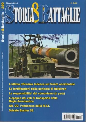 Storia & Battaglie - mensile n. 190 Maggio 2018
