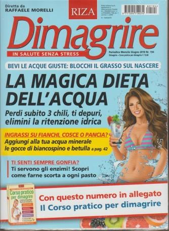 RIZA Dimagrire - mensile n. 194 Giugno 2018 + Corso pratico per dimagrire