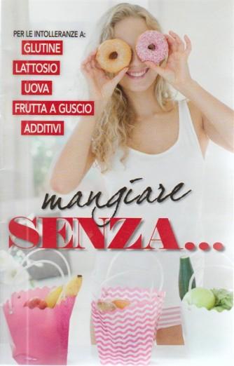 Viversani & Belli 68 - Mangiare Senza ...n. 21 - 2018