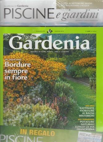 Gardenia - mensile n. 410 Giugno 2018 + in regalo Piscine & giardini