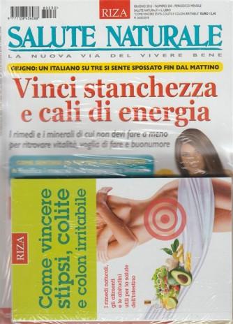 RIZA Salute Naturale - mensile n.230 giugno 2018+ Come vincere stipsi, colite...