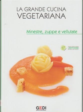 La Grande Cucina Vegetariana vol. 3 - Minestre Zuppe e Vellutate