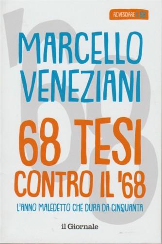 68 Tesi contro il '68 di Marcello Veneziani by il Giornale