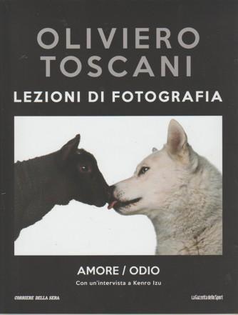 Oliviero Toscani: Lezioni di fotografia  vol. 14 Amore / Odio