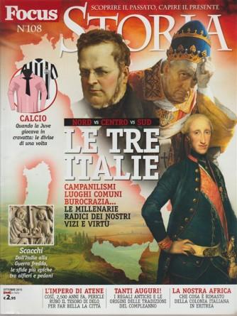 Focus Storia - mensile n. 108 Ottobre 2015 Le tre Italie