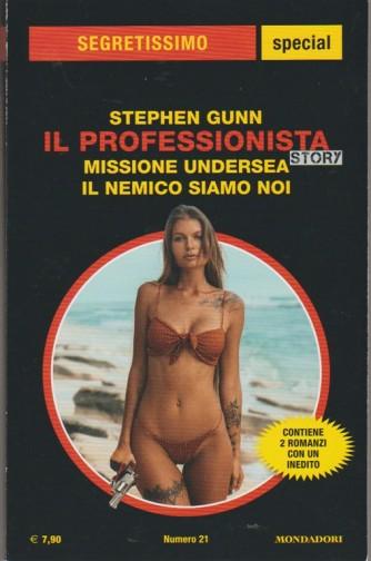 Stephen Gunn: il professionista story... Missione Underse & Il nemico siamo noi