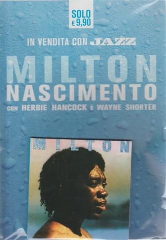 Musica Jazz Compiega - Milton Nascimento con Herbie Hancock e Wayne Shorter - giugno - luglio 2018