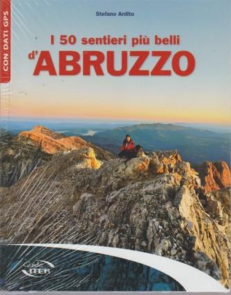 I 50 Sentieri più belli d'Abruzzo - guide iter -