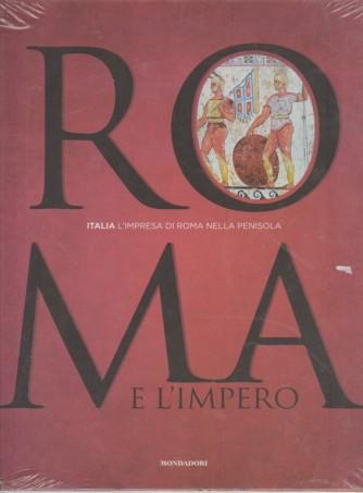 ROMA E L'IMPERO - L'Italia vol. 2... L'impresa di Roma nella penisola
