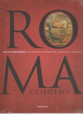 ROMA E L'IMPERO - Gallia vol. 4... Una provincia romana nel cuore della Francia