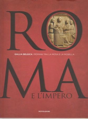 ROMA E L'IMPERO -Gallia Belgica vol.12...I Romani tra la Mosa e la Mosella