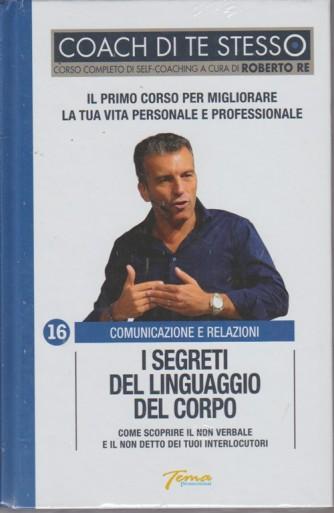 Coach di te stesso n. 16 - Comunicazione e relazioni - I segreti del linguaggio del corpo
