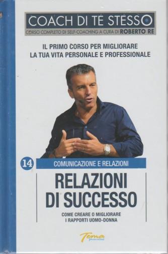 Coach Di Te Stesso - Relazioni di successso - n. 14 - Comunicazione e relazioni